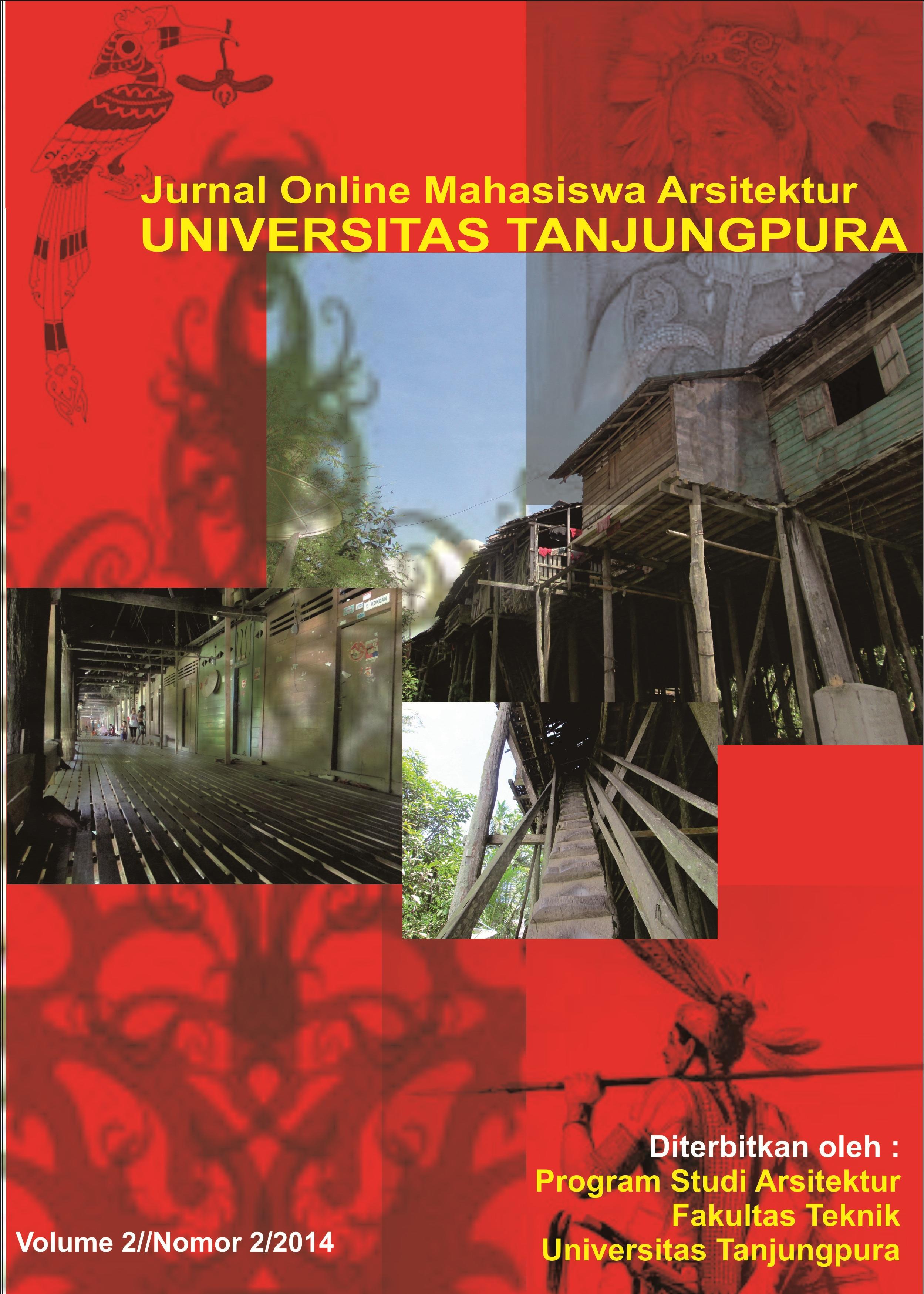 Jurnal online vol 2 no 2 Mahasiswa S1 Arsitektur Fakultas Teknik Universitas Tanjungpura